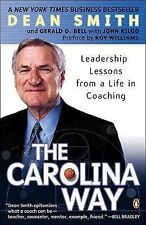 The Carolina Way: Leadership Lessons from a Life in Coaching by Dean Edwards...