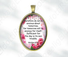 Therefore do not be anxious about tomorrow Matthew 6:34 Quote Catholic Medal