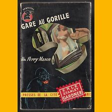 GARE AU GORILLE Erle Stanley Gardner 1954
