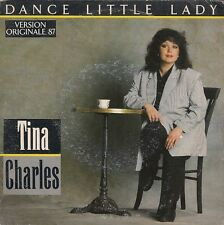45 TOURS--TINA CHARLES--DANCE LITTLE LADY / I'LL GO WHERE THE MUSIC TAKES ME--87