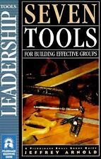 Pilgrimage: Seven Tools for Building Effective Groups by Jeffrey Arnold (1997, …