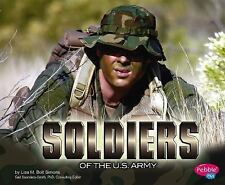 Soldiers of the U.S. Army (People of the U.S. Armed Forces), Simons, Lisa M. Bol