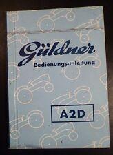Güldner Schlepper A2D Betriebsanleitung