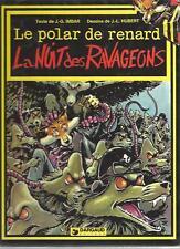LE POLAR DE RENARD  LA NUIT DES RAVAGEONS edt DARGAUD