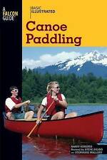 Basic Illustrated Canoe Paddling (Basic Illustrated) (Basic Illustrated),Harry R