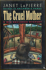 The Cruel Mother: A Meg Halloran Mystery by Janet Lapierre-Publisher Review Copy