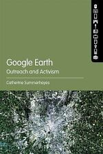 Google Earth: Outreach and Activism by Catherine Summerhayes (2016, Paperback)