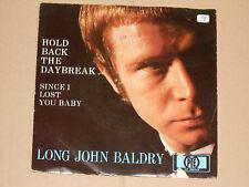 """Long John Baldry-hold Back the Daybreak - 7"""" 45"""