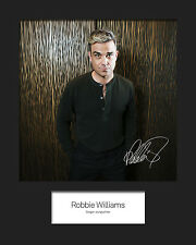 ROBBIE WILLIAMS #1 10x8 SIGNED Mounted Photo Print - FREE DELIVERY