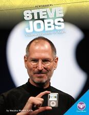 Newsmakers: Steve Jobs : Visionary Founder of Apple by Marylou Morano Kjelle...