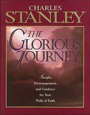 The Glorious Journey Stanley, Dr. Charles F. Hardcover