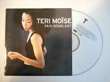 TERI MOISE : FAIS SEMBLANT [ CD SINGLE PORT GRATUIT ]