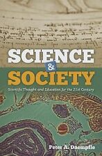 Science  &  Society: Scientific Thought and Education for the 21st Century