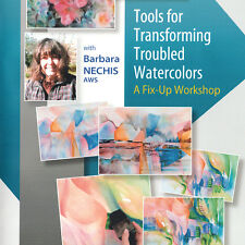 NEW DVD: TOOLS FOR TRANSFORMING TROUBLED WATERCOLORS: A Fix-Up Workshop with Bar
