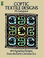Coptic Textile Designs: 144 Egyptian Designs from the Early Christian Era  DOVE