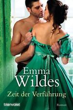 Zeit der Verführung von Emma Wildes (2015, Taschenbuch)