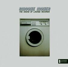 Smoove Moves 1-Sound of Lounge Records RIVERA ROTATION TIMAX LUCKY LOOP ZIMPALA