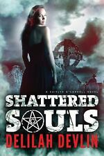 Shattered Souls (A Caitlyn O'Connell Novel), Devlin, Delilah, Good Condition, Bo