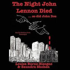 The Night John Lennon Died So Did John Doe by Louisa Burns-Bisogno and...