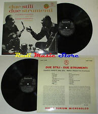LP FAUSTO PAPETTI MARIO PEZZOTTA Due stili stumenti 1961 italy cd mc dvd vhs