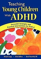 Teaching Young Children With ADHD: Successful Strategies and Practical Intervent