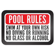 """Pool Rules Swim At Own Risk No Diving Running Glass Alcohol 9"""" x 6"""" Metal Sign"""