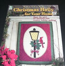 HOUSE OF WHITE BIRCHES CHRISTMAS HOLLY FOR YOUR HOME QUILTING PATTERNS OOP
