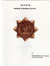 NEW YORK CITY POLICE (N.Y.P.D.) Chronology of Badges by Lucas