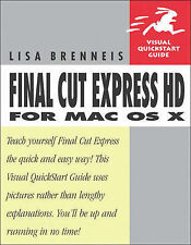 Final Cut Express HD for Mac OS X: Visual QuickStart Guide (Visual QuickStart Gu