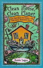 Clean House, Clean Planet : Clean Your House for Pennies a Day - The Safe Nonto…