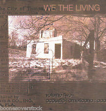 VARIOUS ARTISTS - WE THE LIVING: VOL TWO (True Tunes, Etc) (Xian Folk/Americana)