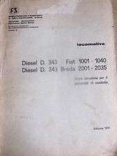 Istruzione Personale di condotta LOCOMOTIVE DIESEL D 343 (1974) Rarissimo[TR.26]