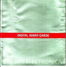 Digital Avant-Garde Celebrating 25 Years of Ars Electronica 2004 NYC Festival