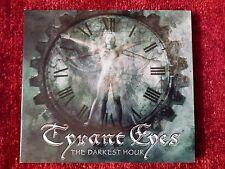 TYRANT EYES - THE DARKEST HOUR. CD