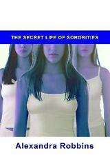 NEW - Pledged: The Secret Life of Sororities by Robbins, Alexandra