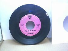Old 45 RPM Record - Warner Bros. F 5069 - Tim Kirby - Peg O' My Heart / All Or N
