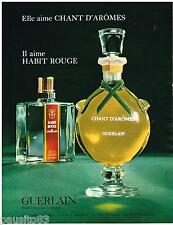 PUBLICITE ADVERTISING 095  1967  GUERLAIN  parfums CHANT D'AROME & HABIT ROUGE