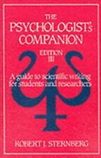 The Psychologist's Companion: A Guide to Scientific Writing for Students and Res