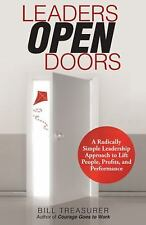 Leaders Open Doors: A Radically Simple Leadership Approach to Lift-ExLibrary