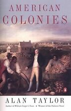 Hist of the USA Ser.: American Colonies Vol. 1 : The Settling of North...