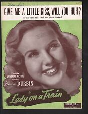 Give Me A Little Kiss Will You Huh Deanna Durbin Lady on a Train