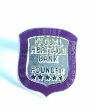GLOBAL HERITAGE BANK FOUNDER SERVICE TRUST PROSPERITY PIN BADGE  (AN253)