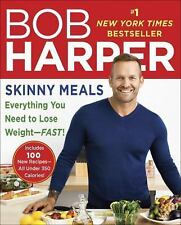 Skinny Meals: Everything You Need to Lose Weight-Fast! (Skinny Rules), Harper, B