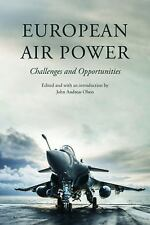 2014-07-01, European Air Power: Challenges and Opportunities, Olsen, John Andrea