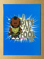 Weenicons The A Team Mr. T Pity The Fool - Tin Metal Wall Sign