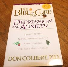 The Bible Cure for Depression and Anxiety Don Colbert MD