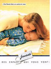 PUBLICITE ADVERTISING 074  1991  JACADI vetements layette enfants
