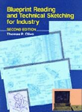 Blueprint Reading and Technical Sketching for Industry by C. Thomas Olivo and...