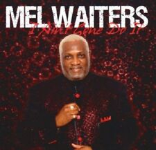 Mel Waiters - I Ain't Gone Do It - New Factory Sealed CD