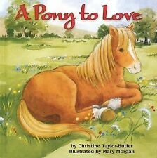 A Pony to Love (Cuddle & Read Books), Christine Taylor-Butler, Good Book
